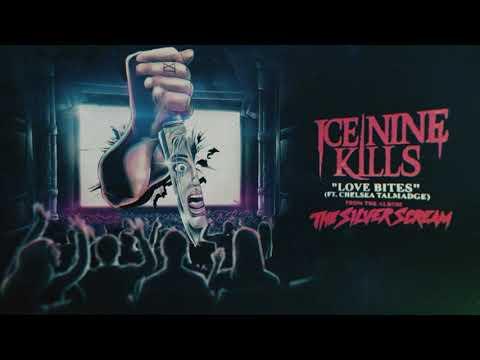 Ice Nine Kills - Love Bites (feat. Chelsea Talmadge)