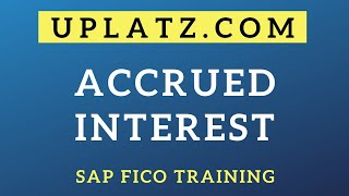 Accrued Interest Calculation | SAP FICO | SAP Finance and Controlling Certification Training Course