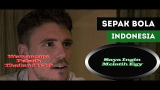 Video Pelatih Thailand U19 Ingin Melatih Egy Maulana vikri MP3, 3GP, MP4, WEBM, AVI, FLV April 2018