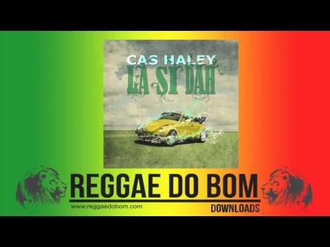 CAS HALEY - LA SI DAH [FULL ALBUM DOWNLOAD]