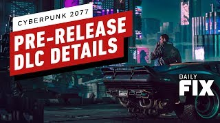 Cyberpunk 2077's DLC Announcement Coming Before The Game Drops - IGN Daily Fix by IGN