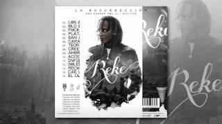 8. Reke - Cree en ti (LA RESURRECCIÓN - UNA SANGRE VOL.2 Mixtape)