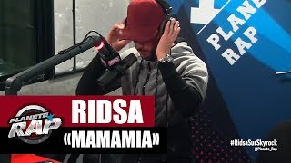"Video Ridsa ""Mamamia"" en live #PlanèteRap MP3, 3GP, MP4, WEBM, AVI, FLV Mei 2017"