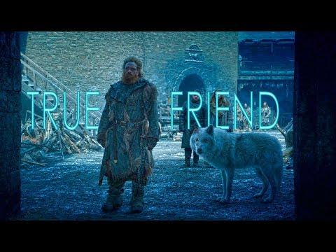 Tormund Giantsbane - True Friend (GoT)