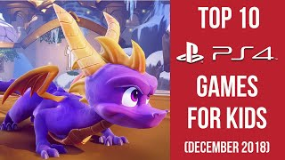 Top 10 Playstation 4 Games For Kids (December 2018)
