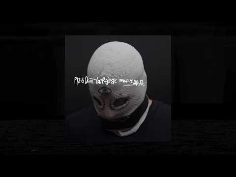 Prezident Lourajder - Just Don't Give A Fuck Remix