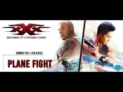 xXx Return of Xander Cage | Plane Scene  | Full fight + Free Fall