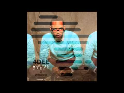 4Dee – African Dream ( Afro House from South Africa )
