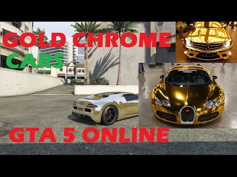 Gta Chrome Car Gta 5 Online Get Gold Chrome
