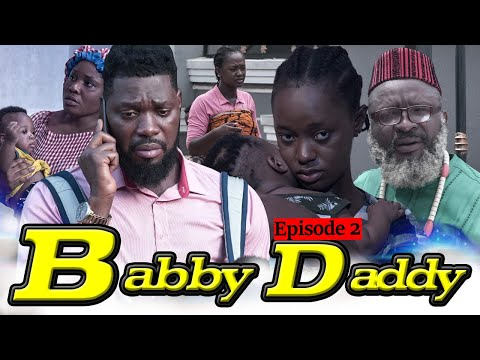 BABY DADDY EPISODE 2-(NEW HIT MOVIE)JERRY WILLIAMS,LUCHY DONALDS/2020 LATEST NOLLYWOOD MOVIES