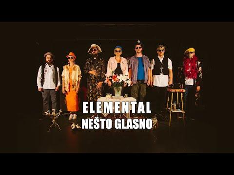 Elemental - Nešto Glasno