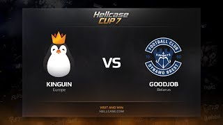 Kinguin vs GoodJob, Hellcase Cup 7