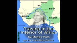 Travels in the Interior of Africa 1/2 - Mungo Park [ Full Audiobook ]