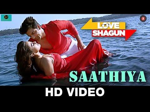 Saathiya Love Shagun Video song Kunal Ganjawala, Rishi Singh