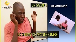 Video SKETCH - Le Show de Mandoumbé - Episode 1 MP3, 3GP, MP4, WEBM, AVI, FLV November 2017