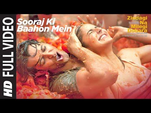 Sooraj Ki Bahoon Mein | Zindagi Na Milegi Dobara | Hrithik Roshan, Katrina Kaif, Farhan Akhtar