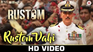 Rustom Vahi Video Song Rustom Akshay Kumar Ileana D'cruz