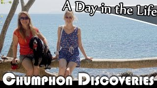 Chumphon Thailand  City new picture : CHUMPHON DISCOVERIES - LIVING IN THAILAND DAILY VLOG (ADITL EP 191)