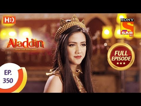 Aladdin - Ep 350 - Full Episode - 18th December 2019