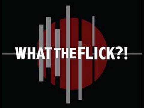 TYT Network Launch: What The Flick?!