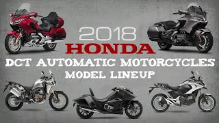10. 2018 Honda DCT Automatic Motorcycles | Model Lineup Overview (USA)