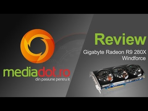 Gigabyte AMD R9 280X Windforce - Unboxing si Review