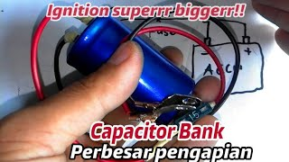 Video Cap bank!! How to make ignition super bigger with used capacitor bank MP3, 3GP, MP4, WEBM, AVI, FLV Desember 2018