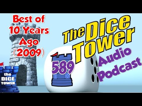 The Dice Tower 589 - Best of 10 Years Ago (2009)