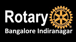 Rotary Bangalore Indiranagar - Introduction