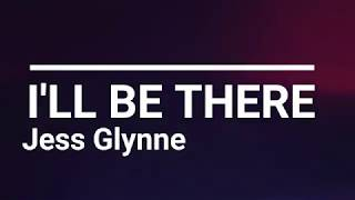 I'LL BE THERE - Jess Glynne - SUBTITULADA