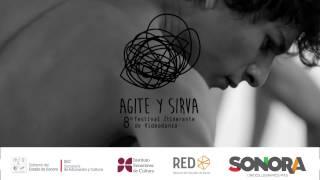 8vo. Festival Itinerante de Videodanza: Agite y Sirva