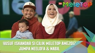 Video Yusuf Iskandar Si Cilik MeleTOP AME2017 Jumpa Neelofa &  Nabil - MeleTOP Episod 234 [25.4.2017] download in MP3, 3GP, MP4, WEBM, AVI, FLV January 2017