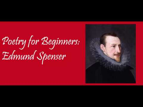 Poetry For Begginers Edmund Spenser