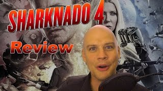 Sharknado 4: The Fourth Awakens Review