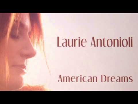 Just a Dream -  Laurie Antonioli ( American Dreams) online metal music video by LAURIE ANTONIOLI