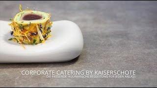 Corporate Catering by Kaiserschote Feinkost Catering aus Köln