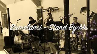 Bumelanci Live -  Stand By Me - cover