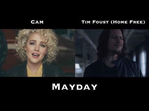 Mayday (Cam & Tim Foust (Home Free) comparison)