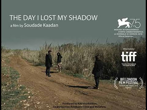 The Day I lost My Shadow - Trailer  يوم أضعت ظلي