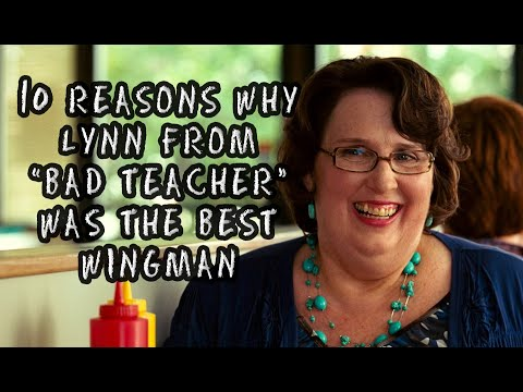 "10 Reasons Why Lynn From ""Bad Teacher"" Is The Best Wingman"