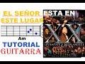(3) El Señor esta en este lugar (TUTORIAL GUITARRA - COMPLETO) - Marco Barrientos