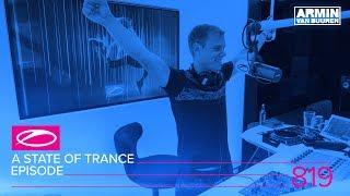 Armin van Buuren - Live @ A State Of Trance Episode 819 (#ASOT819) 2017