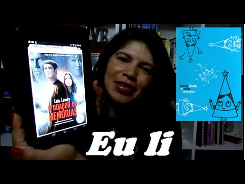 Livros lidos: Doador de memórias (Lois Lowry) + Uma fada e três desejos (Sheilla Alves)