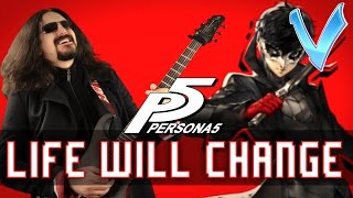 Here's my Epic Metal Cover of Life Will Change from Persona 5!👇Download the song here👇iTunes: http://apple.co/2qJrsoySpotify: http://bit.ly/2q4Ezj1Google Play: http://bit.ly/2r4sOxlAmazon: http://amzn.to/2r3vrQ7Patreon: http://www.patreon.com/littlevmillsTwitter: https://twitter.com/LittleVMillsBandcamp: http://littlev.bandcamp.comTwitch: http://www.twitch.tv/littlevmillsLittle V proudly endorses Jericho Guitars, and Timber Tones Guitar Picks:http://www.jerichoguitars.com/http://www.timber-tones.com/