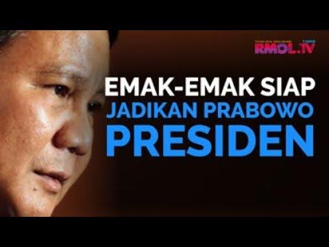 Emak-emak Siap Jadikan Prabowo Presiden