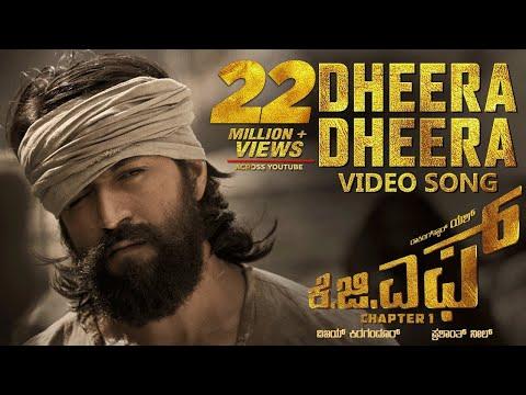 Dheera Dheera Full Video Song | KGF Kannada Movie | Yash | Prashanth Neel | Hombale| Kgf Video Songs