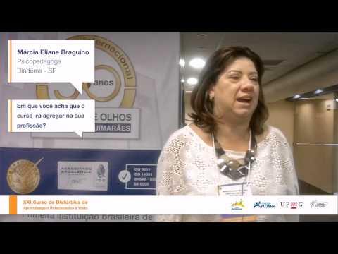 Psicopedagoga Márcia Eliane Braguino (Diadema- SP) – XXI Curso DARV – Out de 2013
