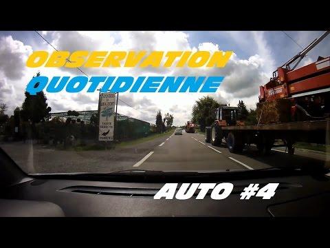 ► Observation Quotidienne #4 Auto - du tracteur agricole, de l'interdit, du forcing ◄