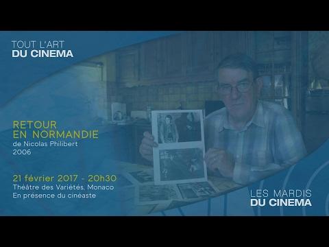 """""""Retour en Normandie"""" de Nicolas Philibert - Mardi 21 février 2017, 20 h 30, Théâtre des Variétes"""