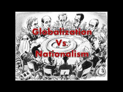 globalization vs nationalism Check out our top free essays on globalism vs nationalism to help you write your own essay.